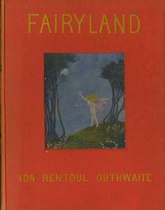 Fairyland illustrated by Ida Rentoul Outhwaite (1926)