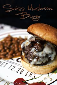 Ground Chuck Burger w/ Mushrooms & Swiss Cheese  Put our Swiss Almond Spread…