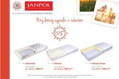 Hity letniej sypialni ! ! ! Wybrane materace firmy JANPOL kupisz teraz 15% taniej! Każdy znajdzie coś dla siebie, materac sprężynowy, piankowy bądź lateksowy. Materace ANDROMEDA, DEMETER i PLANTPUR DREAM w rewelacyjnej cenie. Czas trwania promocji 15.07-31.08.2016r. http://www.mega-meble.pl/promocja-331