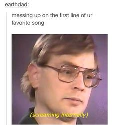 Me every time I hear heavydirtysoul (but it's not my favorite)