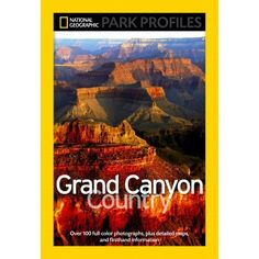 Park Profiles: Grand Canyon Country - Clearance