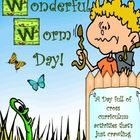 This is one day your students will really remember! Wonderful Worm Day is a full day of wormy activities that teach your students all about earthwo...