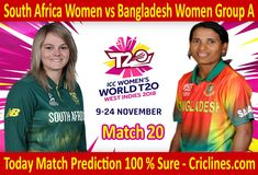 South Africa Women vs Bangladesh Women World Match Group A today match prediction. We provide 100 % sure today cricket match prediction tips by Live Cricket, Cricket Match, Who Will Win, South Africa, Group, Tips, Free, Women, Counseling