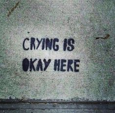 crying is always okay. discovered by Sonu Saifi Mood Quotes, Daily Quotes, Best Quotes, Motivation Quotes, Graffiti Quotes, Gothic Themes, Bath Art, Tumblr, I Feel Good