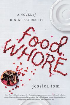 Food Whore: A Novel of Dining and Deceit on Scribd