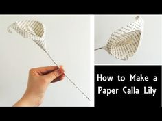 This step-by-step tutorial shows you how to make gorgeous Calla Lily flowers using pages from an old book, some wire, and other basic supplies. A bouquet of these wire-stemmed lilies would look wonderful in the home, but could also be given as a Valentin. Diy, Tutorial, Flower, How, Paper, Make,...