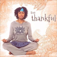 Meditate on what matters most #bethankful #letyoursoulflower #namaste