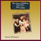Free Kindle Book -   The Four Children Who Were Very Good