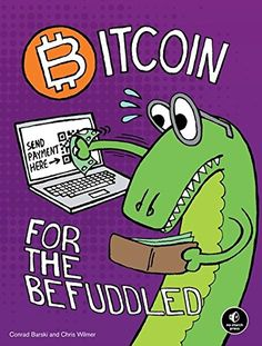 #bitcoin for the Befuddled - Bitcoinref #bitcoins #btc #crypto #cryptocurrency #bl https://t.co/piG0gr0NkZ  https://t.co/ihbXOtAh3y