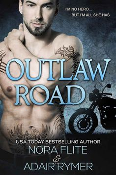 Outlaw Road (A MC Romance) - Kindle edition by Nora Flite, Adair Rymer. Literature & Fiction Kindle eBooks @ Amazon.com.