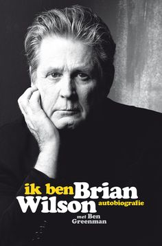 Autobiografie van het legendarische muzikale genie Brian Wilson