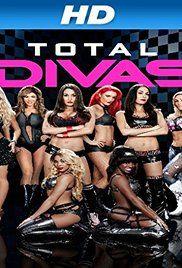 Total Divas (TV Series 2013– ) - IMDb