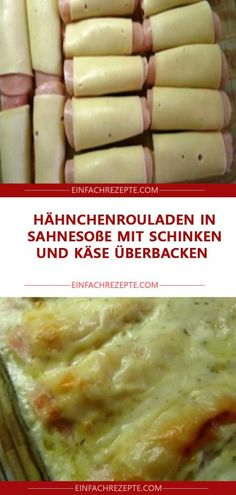 Baked chicken roulades in cream sauce with ham and cheese. - Ernährung - Baked chicken roulades in cream sauce with ham and cheese. Processed cheese is in the ingredients, - Chicken Snacks, Baked Chicken, Chicken Recipes, Chicken Ham, Ground Meat Recipes, Turkey Recipes, Sauce A La Creme, Beef And Potatoes, Dinner On A Budget