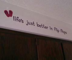 DIY cricut vinyl letters. Life's just better in flip flops