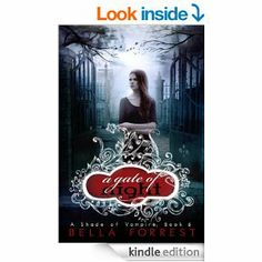A Shade of Vampire 6: A Gate of Night - Kindle edition by Bella Forrest. Romance Kindle eBooks @ Amazon.com. Saga, Great Books, I Love Books, Books To Read, My Books, Teen Books, Vampire Series, Vampire Books, Kindle