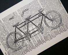 Tandem bike print:  me / you    by CrowBiz.  Other bicycle prints at www.crowbiz.etsy.com    @Camille Smith - obviously this made me think of you and Smitty!