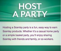 Earn FREE Scentsy product and host an ONLINE party.  Contact me today and we will get you started...  nothing to lose and EVERYTHING to gain.  It's simple!