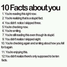 10 Facts About You! Lol