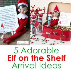 Creative Elf on the Shelf Arrival Ideas! Unique printables and cute ideas direct from the North Pole to wow your kids.