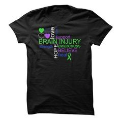 Brain Injury Awareness Tee LIMITED TIME ONLY. ORDER NOW if you like, Item Not Sold Anywhere Else. Amazing for you or gift for your family members and your friends. You'd sure look nice in one of our shirts! Thank you! #awareness #shirts