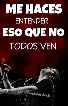 La mejor Pagina de rock que podes encontrar Rock Chic, Rock And Roll, Spanish Phrases, Music Quotes, My Music, Lyrics, Told You So, Romantic, Songs