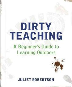 Juliet Robertson offers tips and tricks to help any teacher develop variety in their teaching. One of the keys to a happy and creative classroom is getting out of it, and this book will give you the c