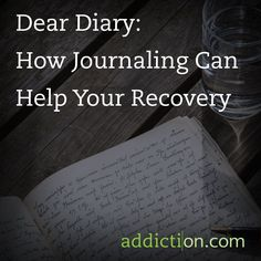 Dear Diary: How Journaling Can Help Your Recovery