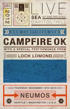 CAMPFIRE OK, NEUMOS SHOW POSTER SEATTLE Corporate Identity, 2d, Seattle, Design Inspiration, Graphic Design, Type, Music, Modern, Quotes