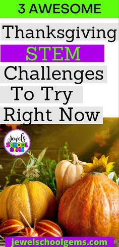 3 AWESOME THANKSGIVING STEM CHALLENGES TO TRY RIGHT NOW by Jewel's School Gems | Looking for fun and easy Thanksgiving STEM activities for kids in the elementary classroom? Read on to get ideas! You can challenge your students to design and build a Mayflower ship, a Thanksgiving dinner table, and a turkey trap. Click NOW to learn more about these activities. #jewelschoolgems