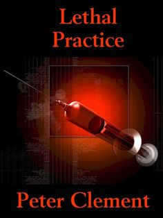 If you like medical dramas and mysteries, Lethal Practice is a must read!