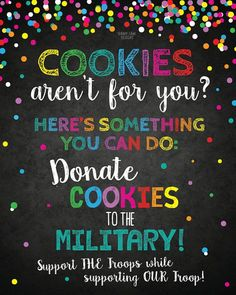 Attract customers who don't even eat cookies to your cookie booth or bake sale with this eye-catching sign! Encourage your potential customers to donate cookies or other baked goods to the military! Donate Cookies to Military Troops Printable Cookie Drop Banner Scout Printable Cookie Sale If You Cant Eat Em Treat Em Cookie Booth Sign Girl Scout Cookie Booth Ideas Scout Mom, Daisy Girl Scouts, Girl Scout Troop, Girl Scout Cookie Sales, Girl Scout Cookies, Gs Cookies, Scout Leader, Girl Scout Activities, Brownie Girl Scouts