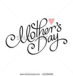 Stock Photos, Royalty-Free Images and Vectors - Shutterstock Morhers Day Gifts, Mothers Day Crafts, Royalty Free Images, Hand Lettering, Stock Photos, Vectors, Fonts, Handmade, Designer Fonts