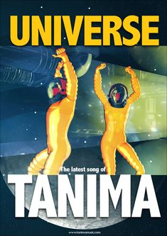 """Dance with the """"UNIVERSE"""" the latest song of TANIMA."""