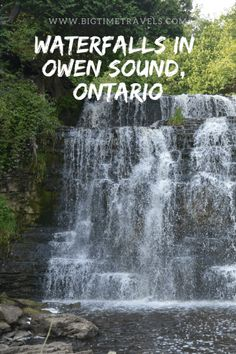 Owen Sound, Ontario is a small city located approximately hours from Toronto and is home to four beautiful waterfalls. Within the city of Owen Sound, you'll find Inglis Falls, Jones Falls, Weavers Creek Falls and Indian Falls. Ontario Camping, Ontario Travel, Toronto Travel, New York Travel, Montreal Travel, Toronto Canada, Montreal Canada, Summer Travel, Time Travel
