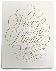 Vive La Plume - poster by House Industries' Ken Barber, all proceeds go to charity!