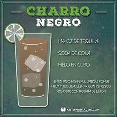 Charro Negro - Bebida