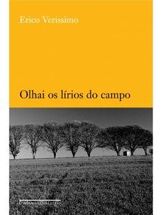 Olhai os lírios do campo, Érico Veríssimo (Brazilian writer)