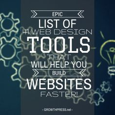 http://growthpress.net/wp-content/uploads/2014/08/epic-list-web-design-tools1.jpg