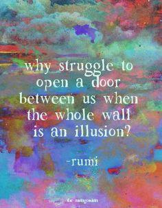 7986c5573ae967ca9482dcfca88fc222--rumi-love-quotes-words-quotes.jpg