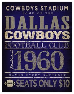 Dallas Cowboys Print -  11x14  Cowboys Stadium Poster - $10 seats HAHA they wouldn't even let you in the parking lot for that now