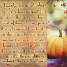 October, magick, witch, white witch, metaphysical, halloween, occult, samhain, spiritual, enchanted, pumpkins, leaves, death, rebirth, autumn, fall, meaning, ancestors, dia del los muertos, celebration . www.whitewitchparlour.com
