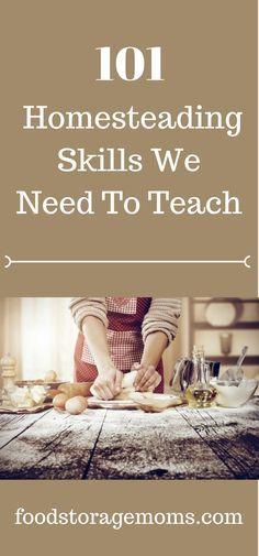 101 Homesteading Skills We Need To Teach - Food Storage Moms Homestead Farm, Homestead Living, Homestead Survival, Farms Living, Survival Food, Survival Prepping, Survival Skills, Emergency Preparedness, Survival Shelter