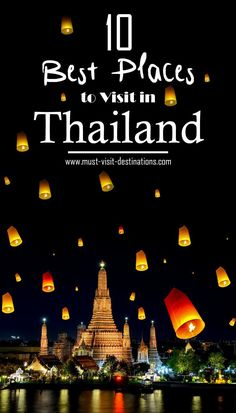 10 Best Places to Visit in Thailand #Thailand