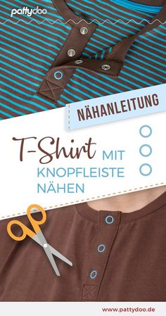 T-Shirt mit Knopfleiste nähen With the sewing instructions for a button placket, you'll spice up How To Start Knitting, Knitting For Beginners, Diy Fashion Projects, Sew Ins, Baby Blog, Sock Yarn, Stitch Markers, Sewing Hacks, Sewing Tips