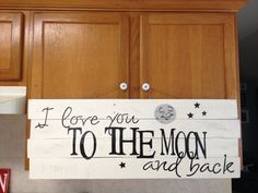 I love you to the moon and back - Pallet Wood Sign - $45