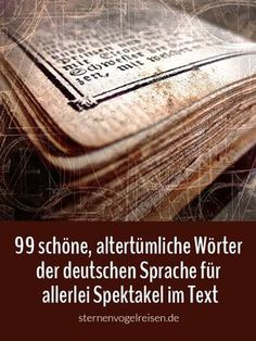 99 feel-good words – the most beautiful words in the German language Writing Advice, Writing A Book, Writing Prompts, The Words, Cool Words, Spelling And Handwriting, Most Beautiful Words, Beautiful Beautiful, Senior Activities