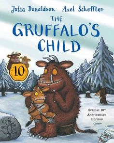 The Gruffalo's Child by Julia Donaldson and Axel Scheffler < What's on < Discover Children's Story Centre, December - January 2014 Axel Scheffler, Gruffalo's Child, Learner Profile, Buying Books Online, Children Sketch, The Gruffalo, Reading Challenge, 10 Anniversary, Childrens Books