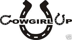 Cowgirl Stickers for Trucks | COWGIRL UP HORSESHOE 6 INCH STICKER/DECAL | Girl In a Truck
