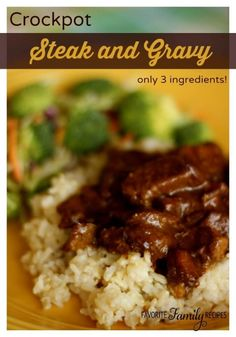 The steak in this Crockpot Steak and Gravy always comes out tender and flavorful. It is so easy to make with only 3 ingredients!