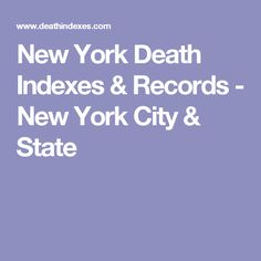 New York Death Indexes & Records - New York City & State